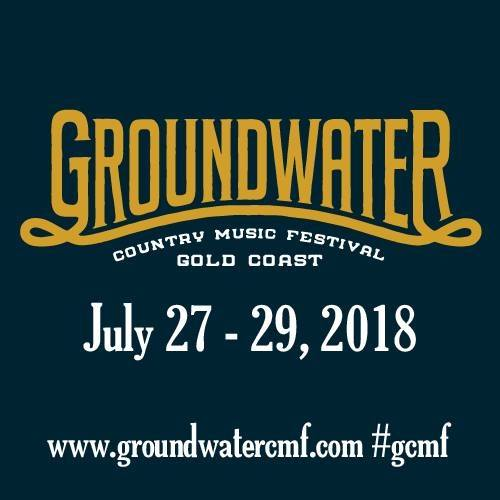 Don't Miss Groundwater Country Music Festival 2018